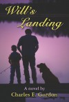 Will's Landing - Charles Gordon