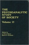 The Psychoanalytic Study of Society, V. 15: Essays in Honor of Melford E. Spiro - L. Bryce Boyer, Simon A. Grolnick