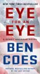 Eye for an Eye: A Dewey Andreas Novel - Ben Coes