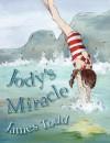 Jody's Miracle - James Todd