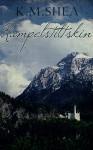 Rumpelstiltskin (Timeless Fairy Tales Book 4) - K. M. Shea
