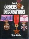 Book of Orders & Decorations - Václav Měřička, Jindrich Marco, Ruth Shepard, Eliska Rihova, Alec A. Purves
