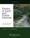Estates in Land and Future Interests: A Step-by-Step Guide, Fourth Edition (Aspen Coursebook Series) - Linda Edwards