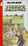 Tiger's Railway - William Mayne