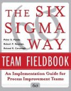 6 SIGMA Way Team Fieldbook - Pande