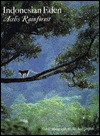 Indonesian Eden: Aceh's Rainforest - Michael Griffiths