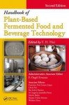 Handbook of Plant-Based Fermented Food and Beverage Technology - Y.H. Hui, Ase Slovejg Hansen, Fidel Toldrá