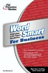 Word Smart for Business: Cultivating a Six-figure Vocabulary - Paul Westbrook