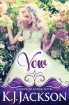 Vow: A Lords of Action Novel - K.J. Jackson