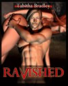 Ravished: Science Fiction and Fantasy Erotica - Tabitha Bradley