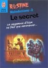 Le Secret (Malédiction, #2) - R.L. Stine