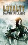 The White Hawk (II): Loyalty - David Pilling, MoreVisual