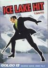 Ice Lake Hit - Takao Saito