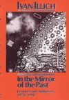 In the Mirror of the Past: Lec - Ivan Illich