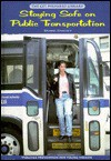 Staying Safe on Public Transportation - Donna Chaiet