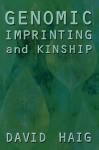 Genomic Imprinting and Kinship - David Haig, Robert Trivers