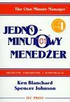 Jednominutowy menedżer - Kenneth H. Blanchard