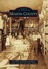 Mason County - Jason Bolte, Mason County Convention and Visitors Bureau