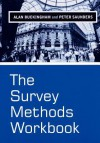 The Survey Methods Workbook: From Design to Analysis - Alan Buckingham, Peter Saunders