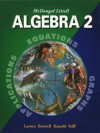 McDougal Littell Algebra 2: Applications, Equations, Graphs - Ron Larson, Laurie Boswell, Timothy D. Kanold, Lee Stiff