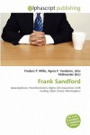 Frank Sandford - Agnes F. Vandome, John McBrewster, Sam B Miller II