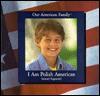 I Am Polish American - Samuel Kapowski, Ruth Turk