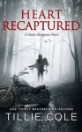 Heart Recaptured - Tillie Cole