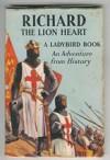 Richard the Lion Heart (Great Rulers) - L. Du Garde Peach