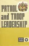 Patrol and Troop Leadership - Boy Scouts of America