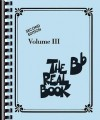 The Real Book: Volume 3 - Hal Leonard Publishing Company