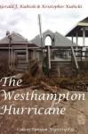 The Westhampton Hurricane: Colton Banyon Mystery #27 (Volume 27) - Kristopher Kubicki, Gerald J. Kubicki