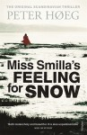 Miss Smilla's Feeling for Snow - Peter Høeg