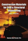 Construction Materials for Civil & Structural Engineering - Houman John Parsaie