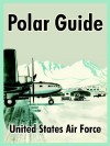 Polar Guide - United States Air Force Academy