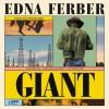 Giant - Edna Ferber