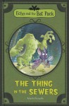 The Thing in the Sewers - Roberto Pavanello