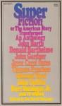 Superfiction, or The American Story Transformed: An Anthology - Joe David Bellamy