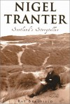 Nigel Tranter: Scotland's Storyteller - Ray Bradfield