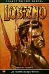 Lobezno: Los hombres de adamántium (Colección 100% Marvel: Lobezno Arma X) - Jason Aaron