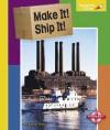 Make It! Ship It! - Janine Scott