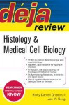 Histology & Medical Cell Biology - Ricky Darnell Grisson, Jae W. Song