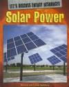 Solar Power - Richard Spilsbury, Louise Spilsbury