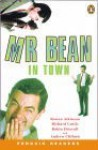 Mr. Bean In Town (Penguin Readers Level 2) - John Escott, Rowan Atkinson, Robin Driscoll