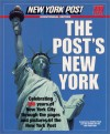 The Post's New York: Celebrating 200 years of New York City through the pages and pictures of the New York Post - Antonia Felix, New York Post