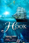 HOOK (The Untold Stories of Neverland) - K.R. Thompson
