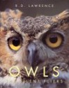 Silent Flyer: Owls - R.D. Lawrence
