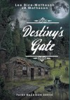 Destiny's Gate - Lee Bice-Matheson, J.R. Matheson