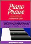 Piano Praise Levels 3 & 4 - Ellen Banks Elwell