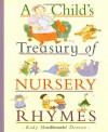 A Child's Treasury of Nursery Rhymes - Kady MacDonald Denton