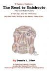 The Road to Unishcoto: ['The Great Wanka Warrior'] - Dennis L. Siluk